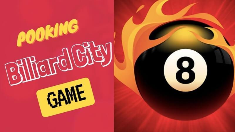 Game Pooking – khám phá điều thú vị từ những trái bóng Bida