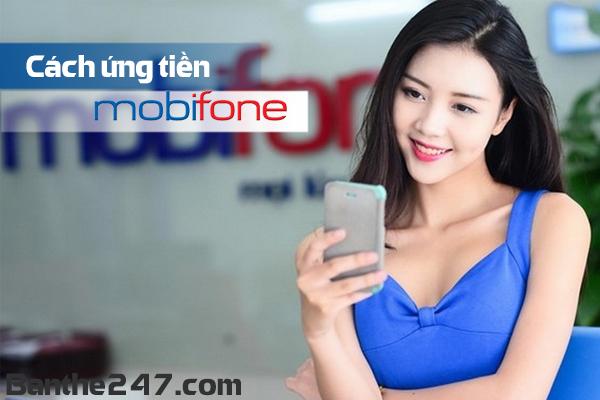 Hướng dẫn chi tiết cách ứng tiền mobifone