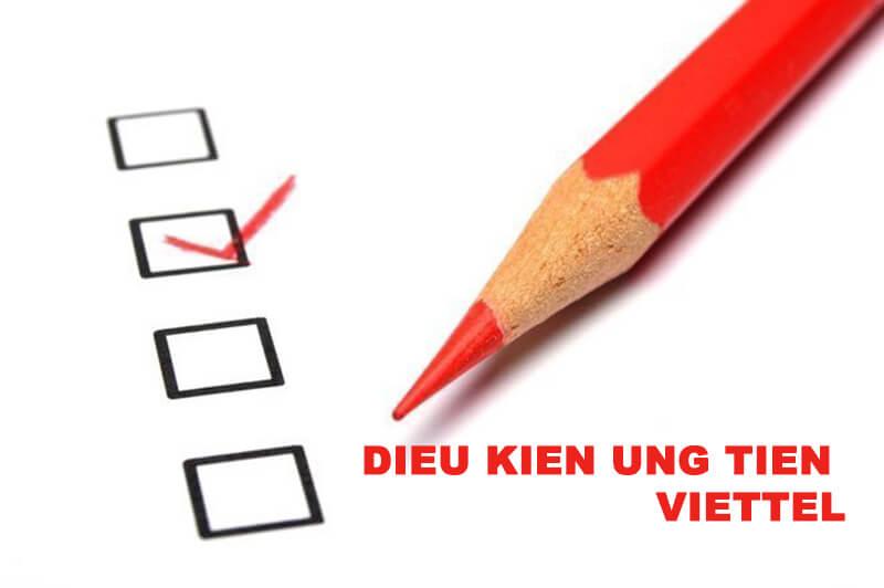 Điều kiện để ứng tiền Viettel