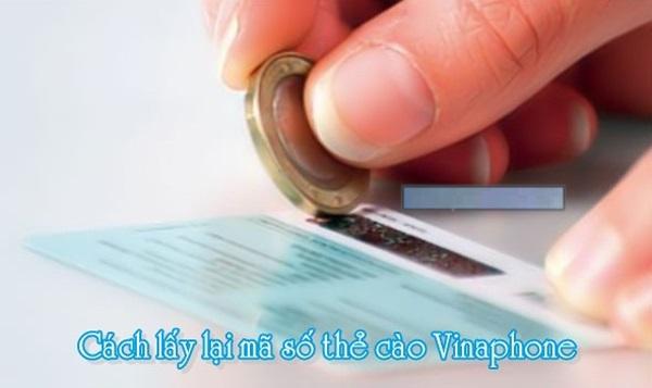 Cách lấy lại mã số thẻ cào vinaphone bị mất số