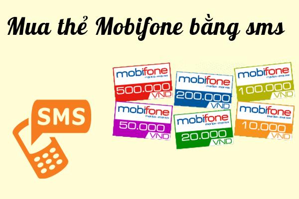 Bật mí cách mua thẻ mobifone bằng sms