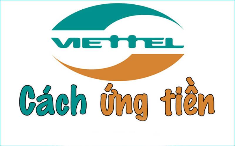 Cách ứng tiền Viettel nhanh nhất bảo đảm 100% thành công
