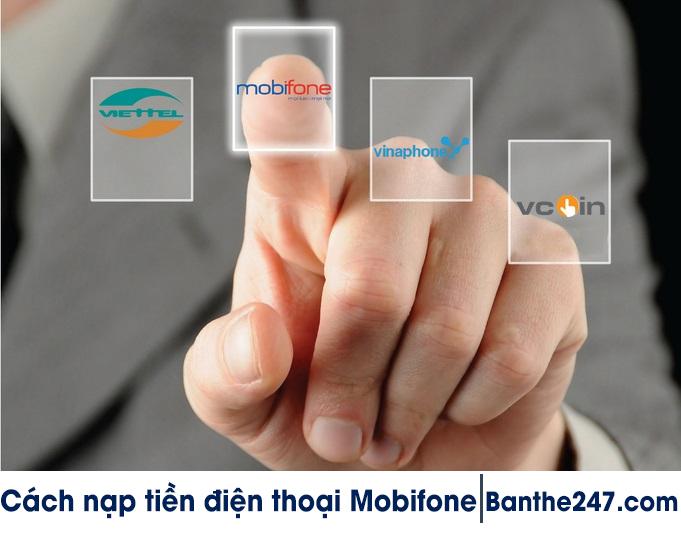 Tổng hợp các cách nạp tiền Mobifone bằng thẻ cào