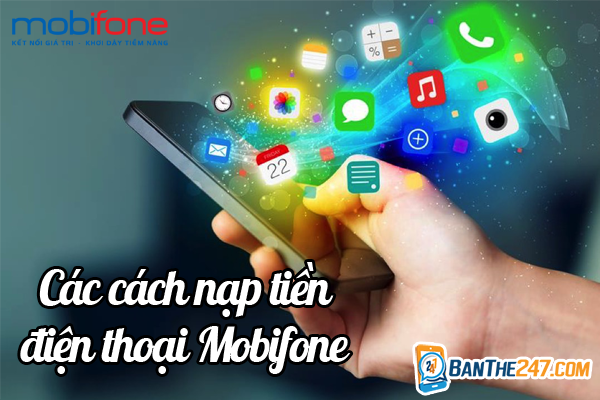 cách nạp tiền mobifone online tại banthe247