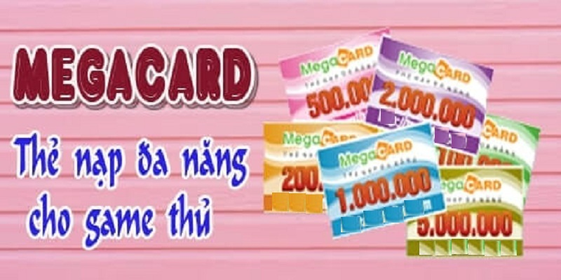 Thẻ megacard là gì- Mua thẻ Megacard tại hệ thống online trực tuyến